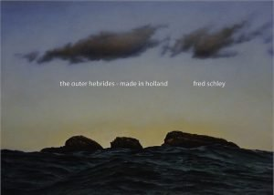 Fred Schley - The Outer Hebrides - Made in Holland front cover