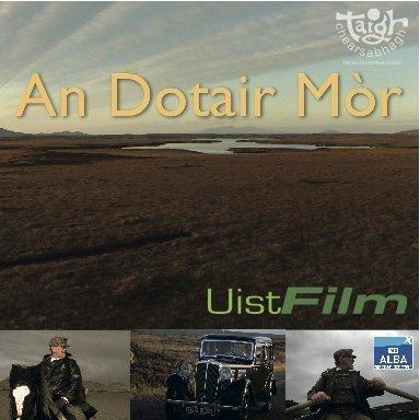 An Dotair Mòr DVD